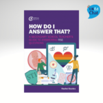 How Do I Answer That? A Secondary School Teacher's Guide to Answering RSE Questions