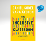 The Inclusive Classroom: A new approach to differentiation