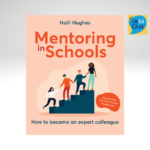 Mentoring In Schools How To Become An Expert Colleague – Aligned With The Early Career Framework