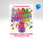 Utterly Jarvellous 50 primary science activities you can do in a jar