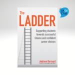 The Ladder Supporting Students Towards Successful Futures And Confident Career Choices