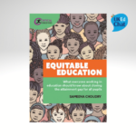 Equitable Education What everyone working in education should know about closing the attainment gap for all pupils