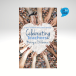 Celebrating Teachers - Making A Difference