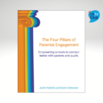 The Four Pillars of Parental Engagement: Empowering schools to connect better with parents and pupils
